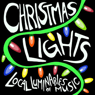 Christmas Lights Local Luminaries Of Music Digital Download