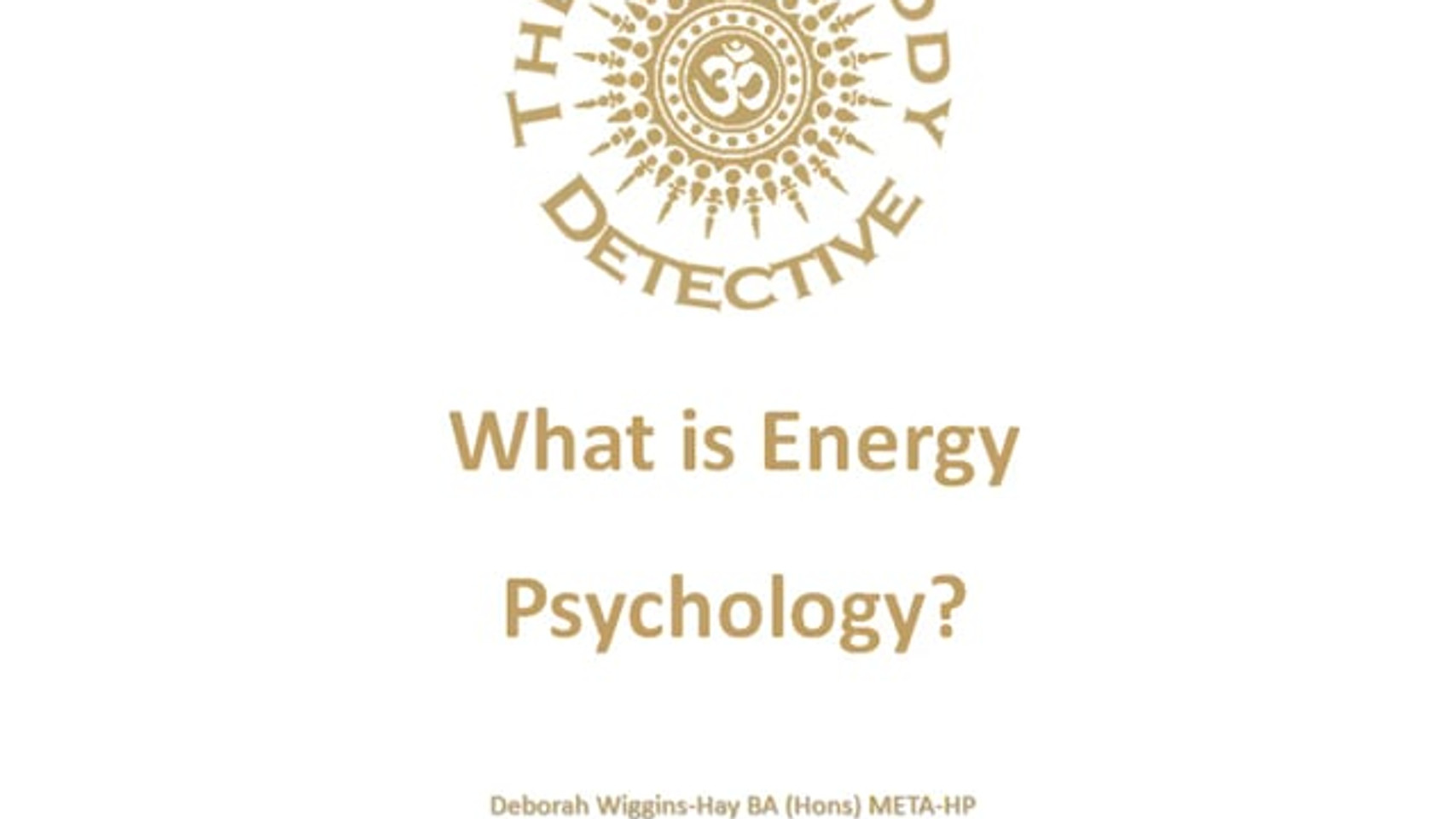 What is Energy Psychology?