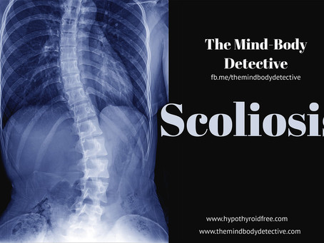 Understanding Scoliosis - Part 2: A Mind Body Detective Approach