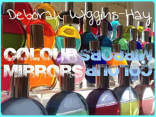 Colour Mirrors - Chakra Bottles Additional Day Training