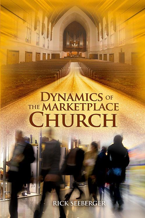 Dynamics of a Marketplace Church