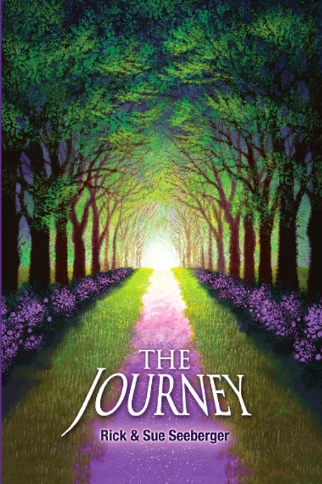 The Journey by Rick and Sue Seeberger