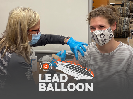 Lead Balloon Ep. 16 - Vaccine Messaging: How Comms Professionals Can Help Save the World from Covid