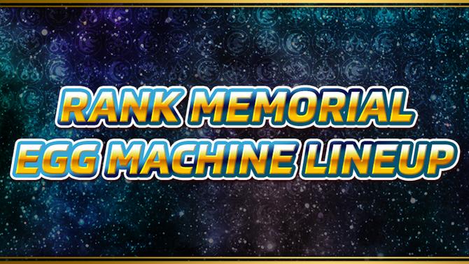 Rank Memorial Egg Machine Lineup