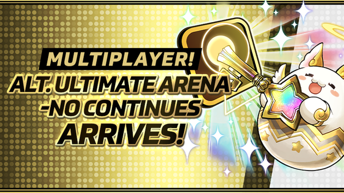 Multiplayer! Alt. Ultimate Arena-No Continues Arrives!