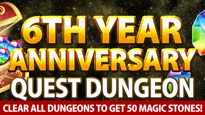 6th Year Anniversary Quest Dungeon