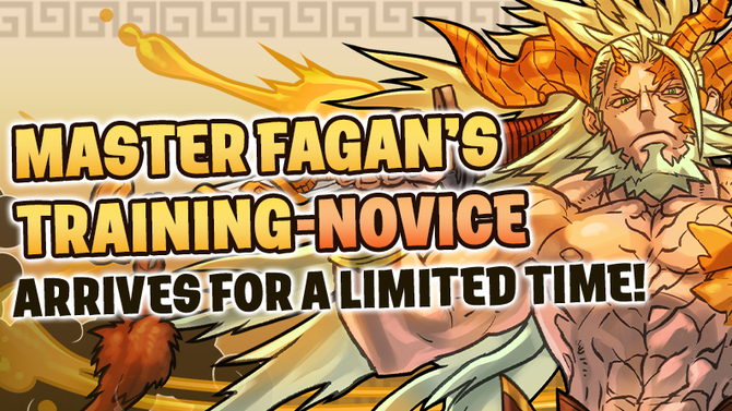 Master Fagan's Training-Novice Arrives for a Limited Time!