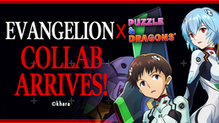 Ready Your Plugsuits! Evangelion Collaboration Returns to Puzzle & Dragons