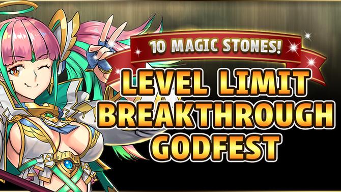 10 Magic Stones! Level Limit Breakthrough Godfest