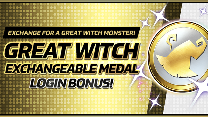Great Witch Exchangeable Medal Login Bonus!