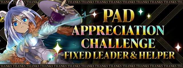 PAD Appreciation Challenge!-Fixed Leader & Helper