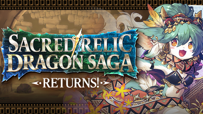 Sacred Relic Dragon Saga Returns!