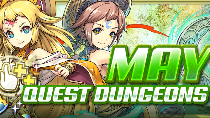 May Quest Dungeons