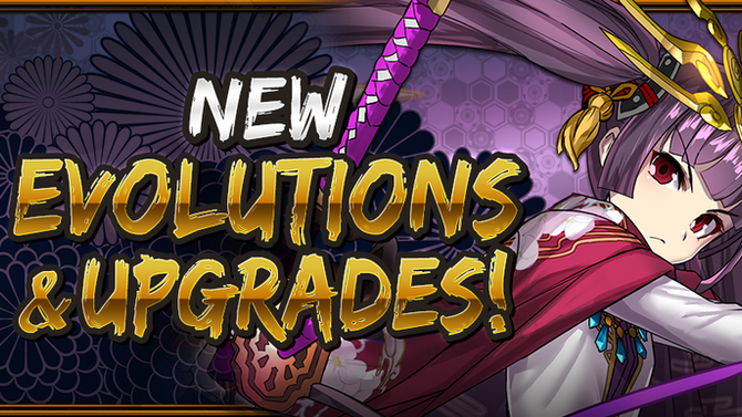 New Evolutions & Upgrades