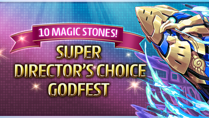 10 Magic Stones! Super Director's Choice Godfest