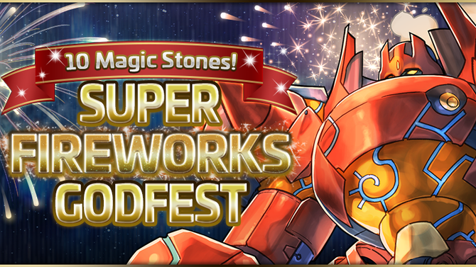10 Magic Stones! Super Fireworks Godfest