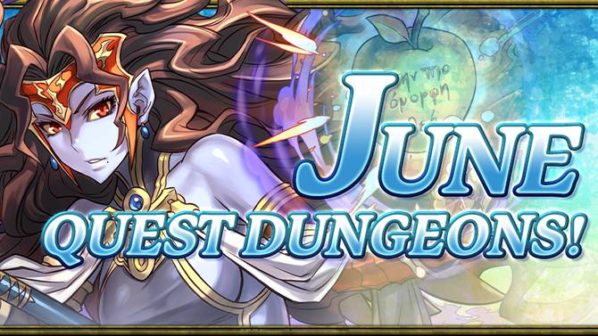 June Quest Dungeons!