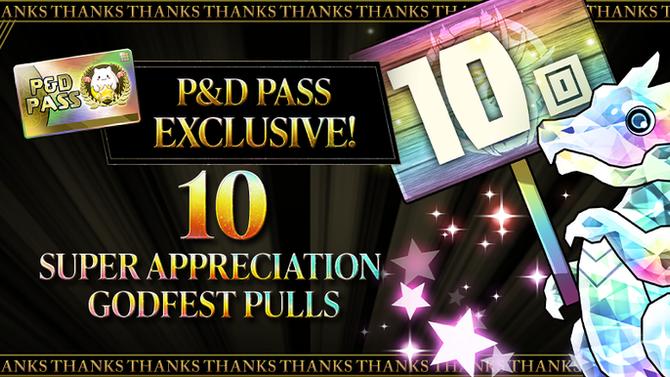 P&D Pass Exclusive! 10 Super Appreciation Godfest Pulls