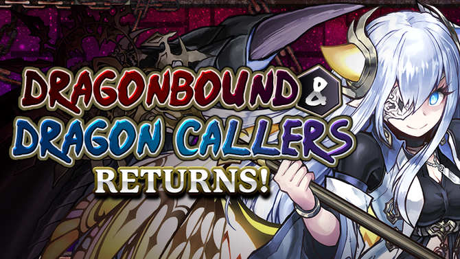 Dragonbound & Dragon Callers Returns!