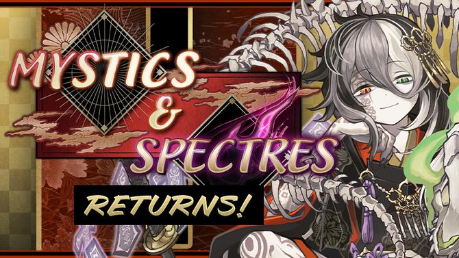 Mystics & Spectres Returns!
