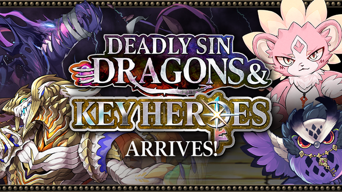 Deadly Sin Dragons & Key Heroes