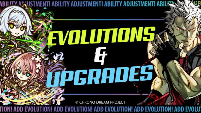 Evolutions & Upgrades!