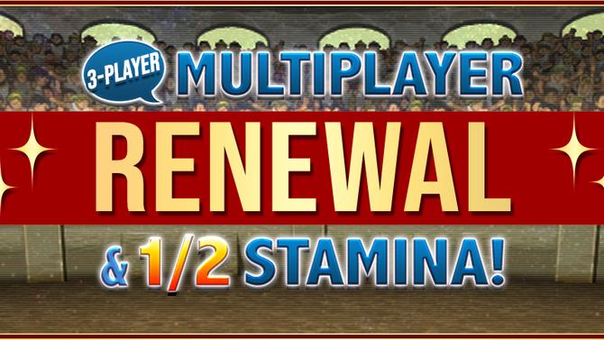 3-Player Mode Multiplayer Renewal & 1/2 Stamina!