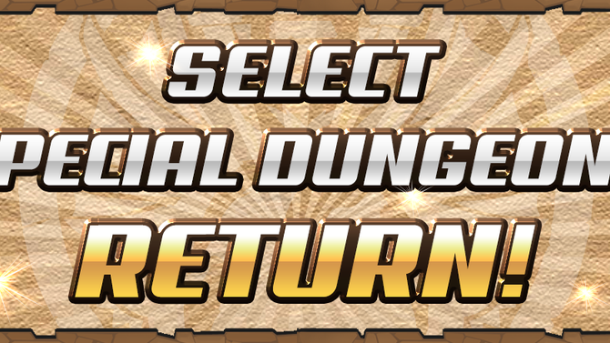 Select Special Dungeons Return