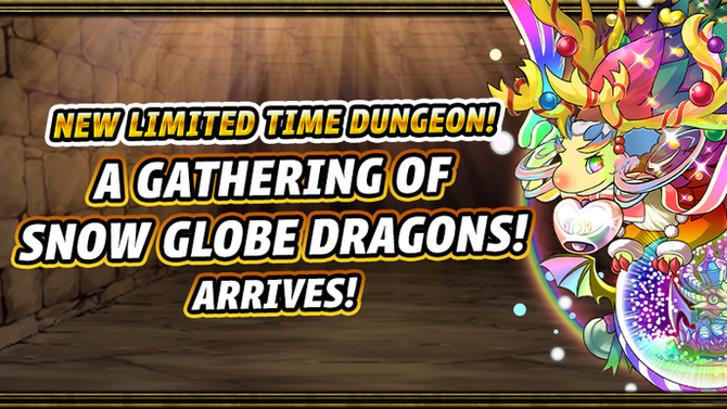 New Limited Time Dungeon! A Gathering of Snow Globe Dragons! Arrives!