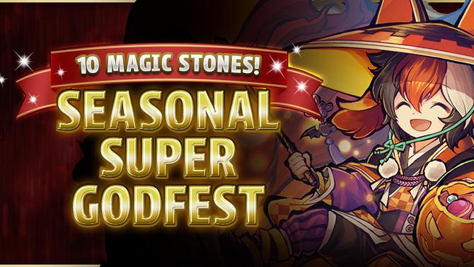 10 Magic Stones! Seasonal Super Godfest!