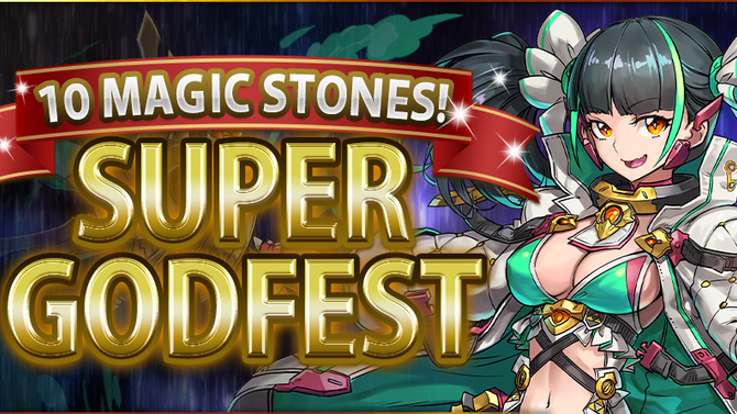 10 Magic Stones! Super Godfest