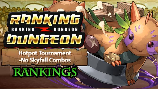 Hotpot Tournament-No Skyfall Combos Rankings