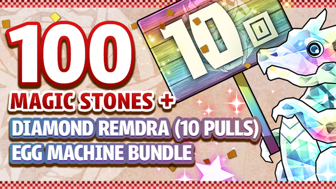 100 Magic Stones + Diamond REMDra (10 Pulls) Egg Machine Bundle Available for a Limited Time!