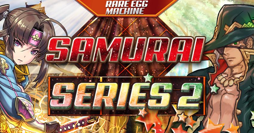 Rare Egg Machine~Samurai Series 2~