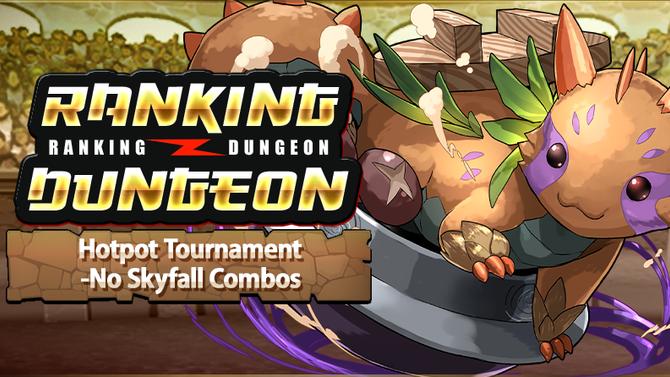 Hotpot Tournament-No Skyfall Combos