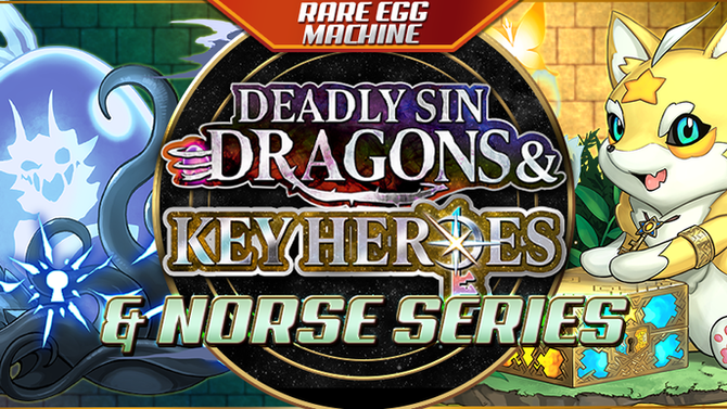 Rare Egg Machine ~Deadly Sin Dragons & Key Heroes & Norse Series~