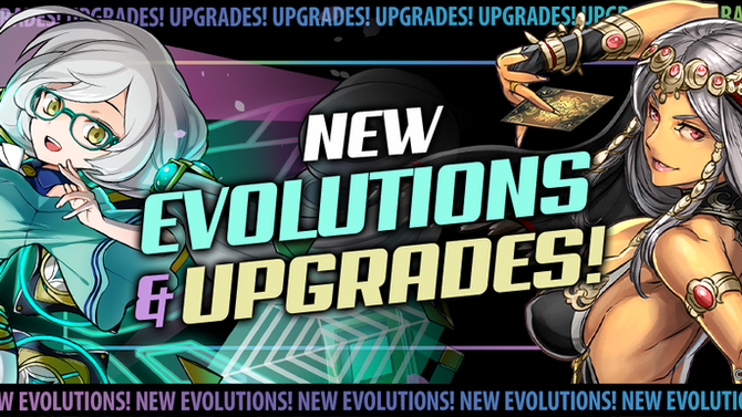 Evolutions & Upgrades!