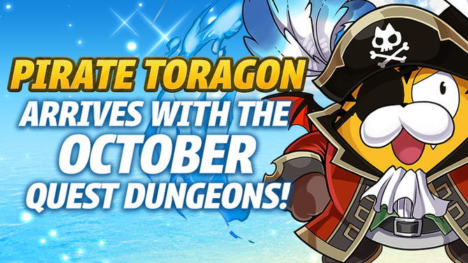 Pirate Toragon Arrives with the October Quest Dungeons!