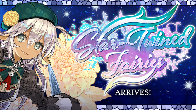 Star-Twined Fairies Arrives!
