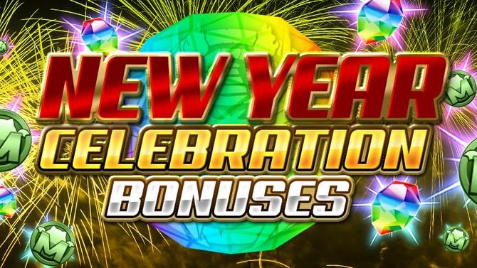 New Year Celebration Bonuses!