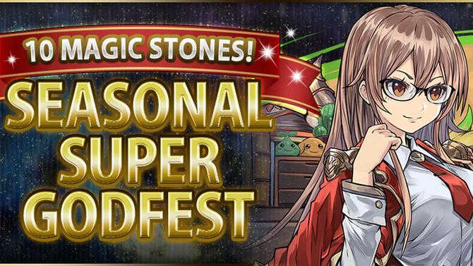 10 Magic Stones! Seasonal Super Godfest
