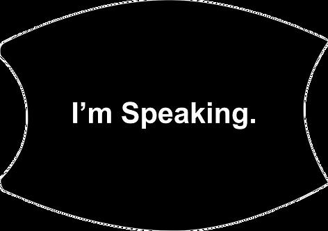 I'm Speaking Face Mask Without Eyes