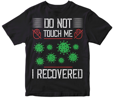 Don't Touch Me, I Recovered