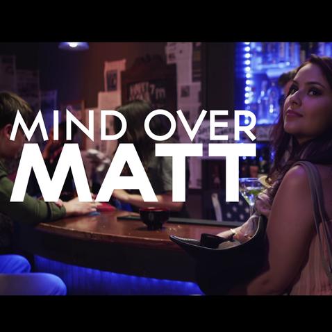 Mind Over Matt Trailer