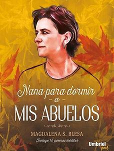 Magdalena Sánchez Blesa, Nana Para Dormir a mis Abuelos