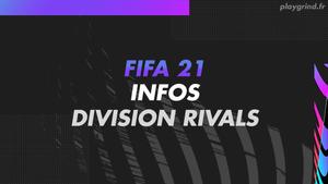 FIFA 21 : Toutes les infos sur Division Rivals