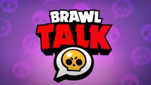 Brawl Stars : Dates du prochain Brawl Talk et de la mise à jour ? (Prédictions)