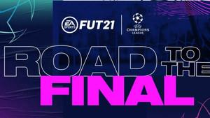 FIFA 21 : Tout sur l'événement Road to the Final