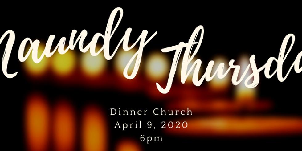 Maundy Thursday Dinner Church