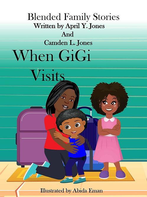 When GiGi Visits